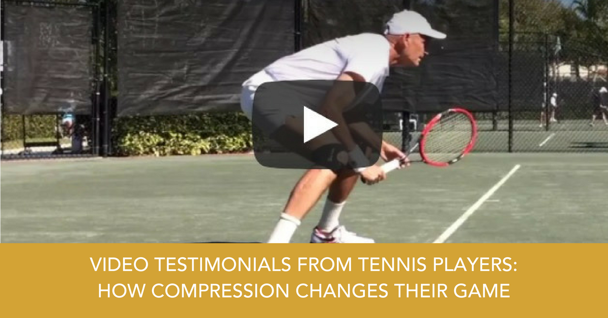 VIDEO TESTIMONIALS FROM TENNIS PLAYERS AND HOW COMPRESSION CHANGES THEIR GAME.png